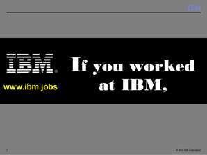 IBM Job Application.